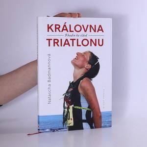 náhled knihy - Královna triatlonu : 9 hodin ke slávě