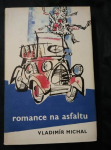 Romance na asfaltu (Ocpl, 224 s., ob. V. Boukal)