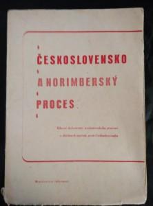 náhled knihy - Československo a norimberský proces - Hlavní dokumenty norimberskéhoprocesu o zločinech nacistů proti Československu (A4, Obr, 416 s., obr příl, foto K. Hájek)