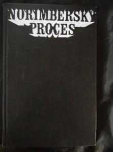 náhled knihy - Norimberský proces (Ocpl, 380 s., 24 s obr příl.)