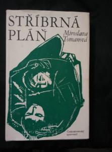 náhled knihy - Stříbrná pláň (Ocpl, 312 s., ob a il. K. Hruška)