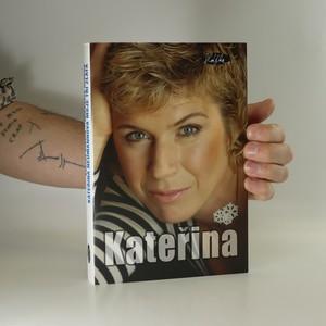 náhled knihy - Kateřina Neumannová. Moje tři zlata