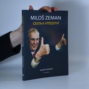náhled knihy - Miloš Zeman : cesta k vítězství
