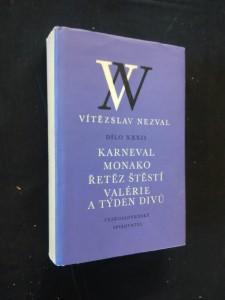 náhled knihy - Dílo XXXII - Karneval, Monako, Řetěz štěstí, Valérie a týden divů (Oppl, 436 s.)