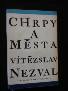 Chrpy a města (1. vyd., Ocpl, 212 s., ob, vaz a typo Z. Seydl)