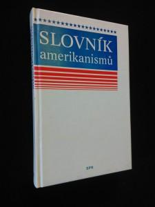 náhled knihy - Slovník amerikanismů (lam., 512 s.)