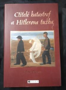 náhled knihy - Ctitelé katastrof a Hitlerova tužka (A4, pv, 266 s.)