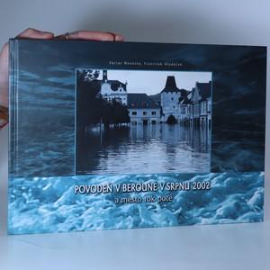 náhled knihy - Povodeň v Berouně v srpnu 2002 a město rok poté