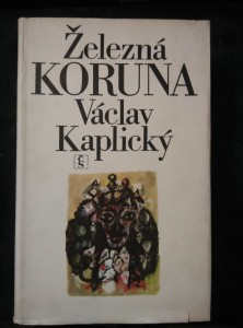 náhled knihy - Železná koruna (A4, Ocpl, 776 s., il. M. Troup)