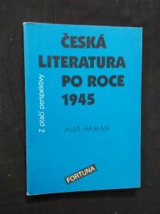 Česká literatura po roce 1945 (Obr, 112 s.)
