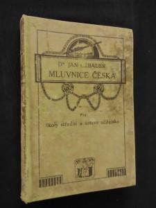 náhled knihy - Mluvnice česká pro školy střední a ústavy učitelské (Ocpl, 360 s.)