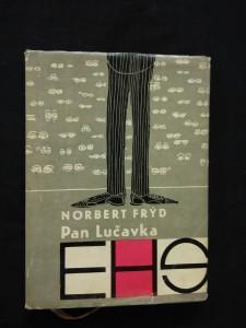 náhled knihy - Pan Lučavka (A6, Ocpl, 96 s.,  il. Jan Brychta, typo Z. Seydl)