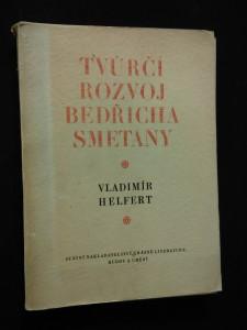 Tvůrčí rozvoj Bedřicha Smetany (Obr, 152 s.)