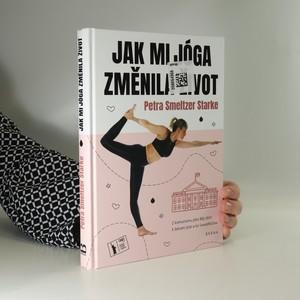 náhled knihy - Jak mi jóga změnila život