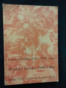 Pražské baroko 1600-1800 (katalog výstavy, Obr, 140 s. + obr příl.)