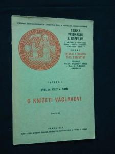 náhled knihy - O knížeti Václavovi - svazek I. (Obr, 32 s.)