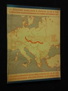 náhled knihy - III. Napoleonský kongres v Praze 23. - 18. X. 1933/ Napoleonská výstava (Obr, 92 s.)