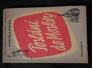 náhled knihy - Poslání do Moskvy (velv. USA 1936 do r. 1941)