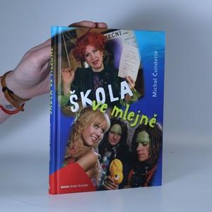 náhled knihy - Škola ve mlejně