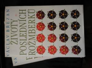 Životy posledních Rožmberků I, II (A4, Ocpl, 910 s.)