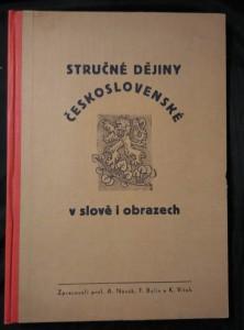 Stručné dějiny československá v slově i obrazech (A4, Ocpl, 152 s., il.)