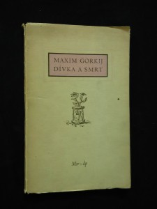 náhled knihy - Dívka a smrt (Obr, 44 s., 6 leptů V. Sivko)