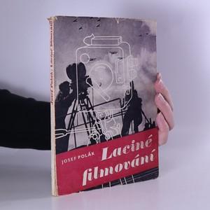 náhled knihy - Laciné filmování. Z domácí dílny kinoamatérovy
