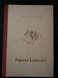 náhled knihy - Pokorné království (Oppl, 168 s., il. S. Kittner)