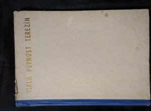 náhled knihy - Malá pevnost Terezín (A4, Oppl, 176 s., foto)