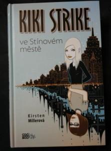 náhled knihy - Kiki Strike ve Stínovém městě (lam., 360 s.)