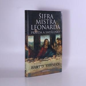 náhled knihy - Šifra mistra Leonarda : pravda a smyšlenky