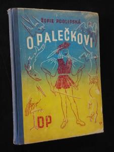 O Palečkovi (Oppl, 120 s., il. V. Polášek)