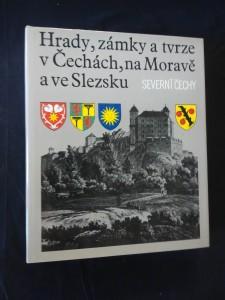 náhled knihy - Hrady, zámky a tvrze v Čechách, na Moravě a ve Slezsku III - Severní Čechy  (A4, Ocpl, 662 s.)