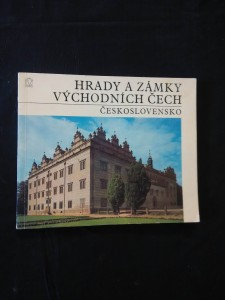 náhled knihy - Hrady a zámky východních Čech (Obr, 64 s., foto, mapka)