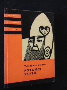 náhled knihy - Potomci Skytů (KOD 65, lam, 240 s., ob a il. Z. Chotěnovský)