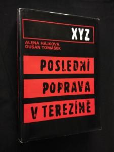 náhled knihy - Poslední poprava v Terezíně (Ocpl, 420 s.)