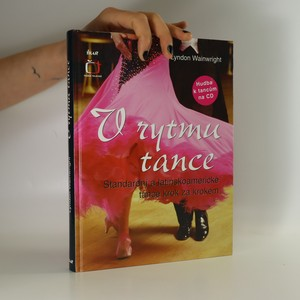 náhled knihy - V rytmu tance. Standardní a latinskoamerické tance krok za krokem (včetně CD)