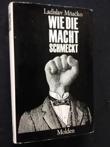 náhled knihy - Wie die Macht schmeckt (Ocpl, 270 s.)