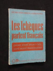 náhled knihy - Les Tchéques parlent francais - Chyby, které dělají Češi, když mluví francouzsky (Obr., 93 s.)