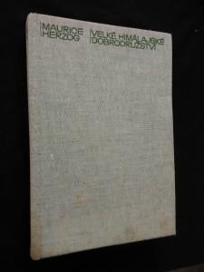 náhled knihy - Velké himálajské dobrodraužství (A4, Ocpl, 288 s., 64 s. bar a čb příl.)