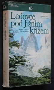 náhled knihy - Ledovce pod Jižním křížem : Hory a lidé Patagonie