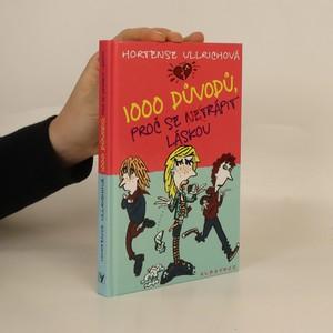 náhled knihy - 1000 důvodů, proč se netrápit láskou