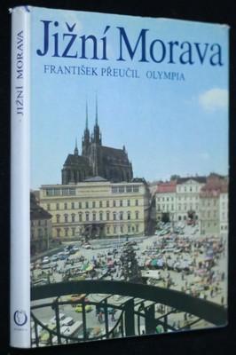 náhled knihy - Jižní Morava : Južnaja Moravia = Südmähren = South Moravia