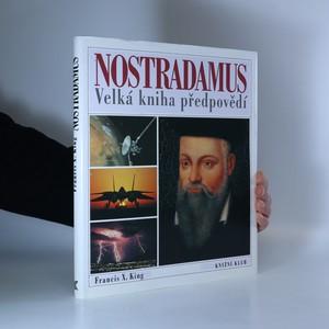náhled knihy - Nostradamus : Velká kniha předpovědí