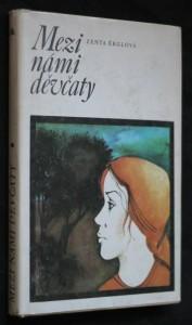 náhled knihy - Mezi námi děvčaty : pro čtenáře od 12 let