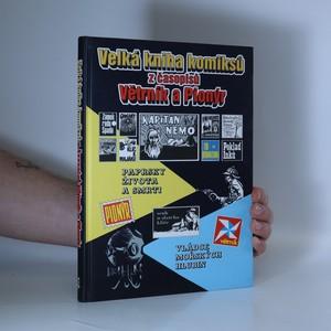 náhled knihy - Velká knihá komiksů z časopisů Větrník a Pionýr