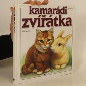 náhled knihy - Kamarádi zvířátka (politá)