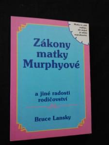 náhled knihy - Zákony matky Murphyové (Obr, 104 s., il. Ch. Trippová)