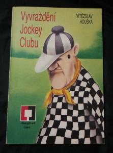 náhled knihy - Vyvraždění Jockey Clubu (Obr, 128 s.)