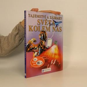 náhled knihy - Tajemství a zázraky světa kolem nás